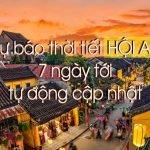 Dự báo thời tiết Hội An ngày mai - Dự báo thời tiết Quảng Nam