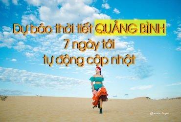 Dự báo thời tiết Quảng Bình 10 ngày tới
