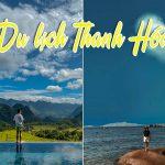 Du lịch núi và biển Thanh Hóa