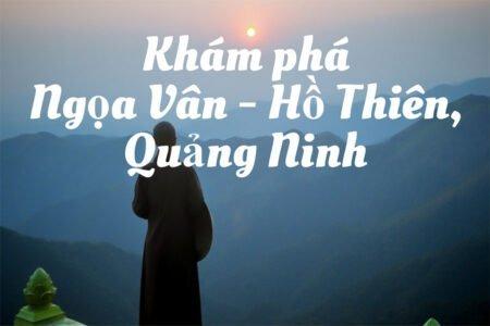 Du lịch Ngọa Vân Hồ Thiên