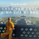 Chùa Tam Chúc có mở cửa không 2021