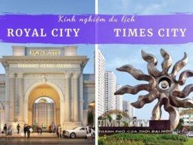 Royal City và Times City