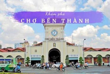 Chợ Bến Thành Sài Gòn