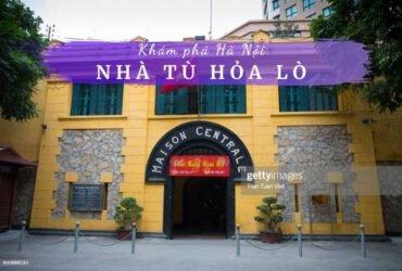 Nhà tù Hỏa Lò Hà Nội