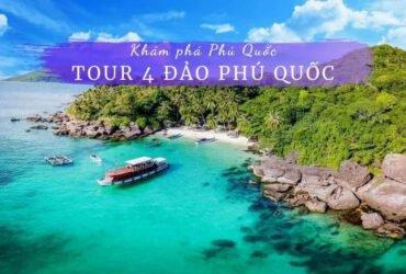 Tour 4 đảo Phú Quốc
