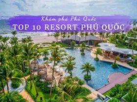 Top 10 Resort Phú Quốc