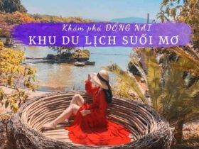 Khu du lịch công viên Suối Mơ Đồng Nai