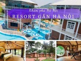 Các Resort gần Hà Nội