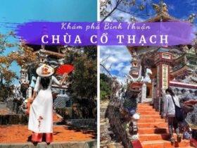 Review chùa Cổ Thạch Bình Thuận